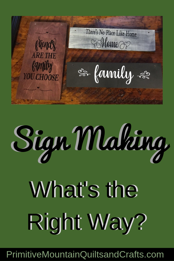 Sign Making -What's the Right Way?