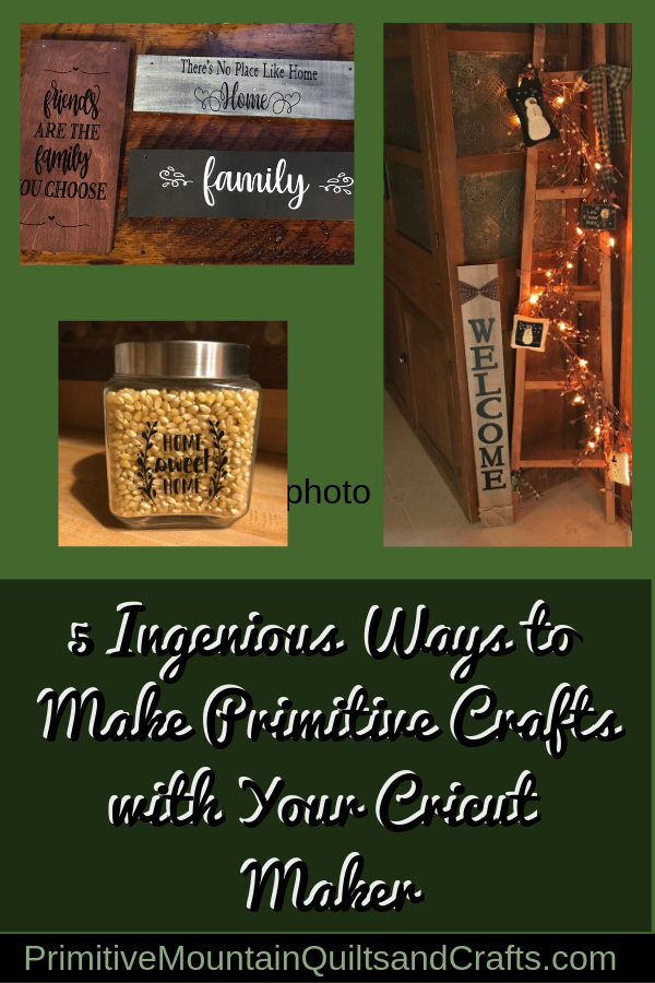 5 Ingenious Ways to Make Primitive Crafts with Your Cricut Maker
